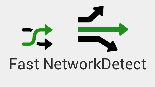 Fast NetworkDetect