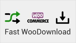 Fast WooDownload