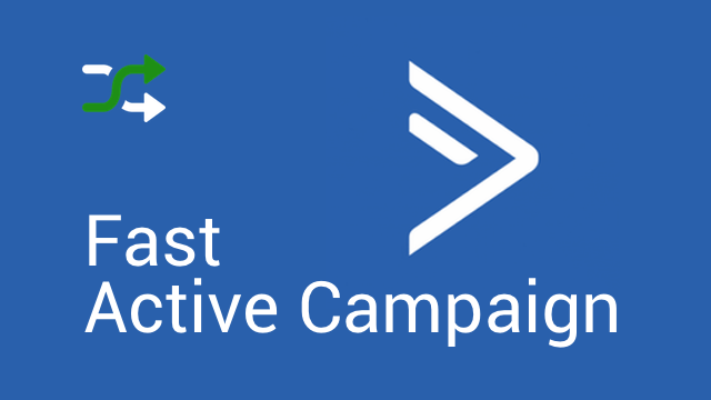 Fast Active Campaign